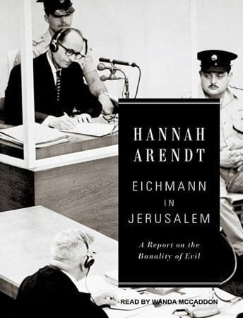 Eichmann in Jerusalem: A Report on the Banality of Evil sample.
