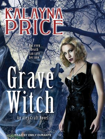 Listen To Grave Witch By Kalayna Price At Audiobooks