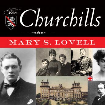 Churchills: In Love and War, Mary S. Lovell