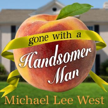 Gone with a Handsomer Man, Michael Lee West