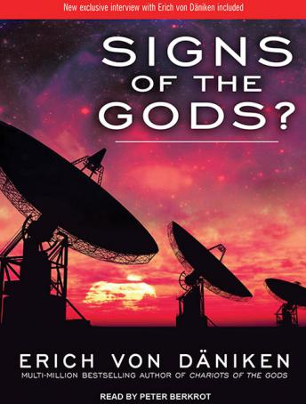 Signs of the Gods?, Erich Von Daniken