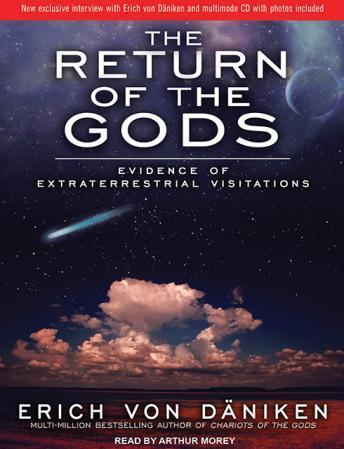 Return of the Gods: Evidence of Extraterrestrial Visitations, Erich Daniken