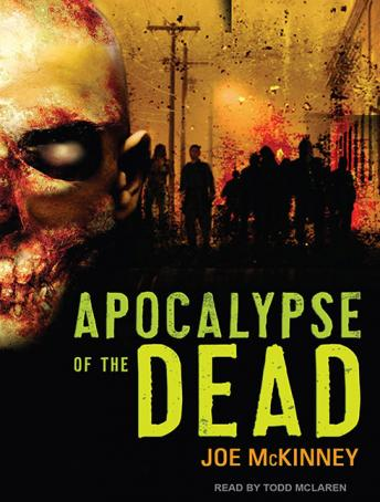 Apocalypse of the Dead, Joe McKinney