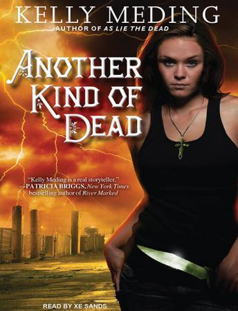 Another Kind of Dead, Kelly Meding