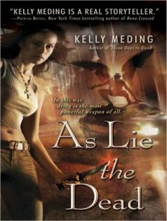 As Lie the Dead, Kelly Meding