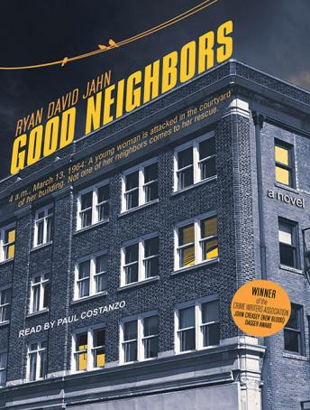 Good Neighbors: A Novel, Ryan David Jahn