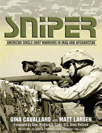 Sniper: American Single-Shot Warriors in Iraq and Afghanistan, Matt Larsen, Gina Cavallaro