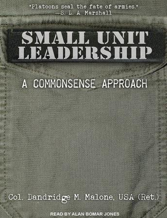 Small Unit Leadership: A Commonsense Approach sample.