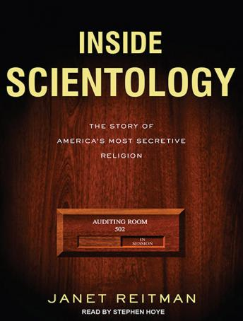 Inside Scientology: The Story of America's Most Secretive Religion, Janet Reitman