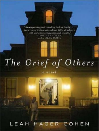 Grief of Others, Leah Hager Cohen