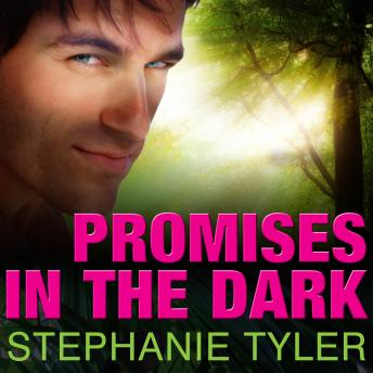 Promises in the Dark, Stephanie Tyler