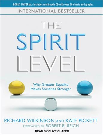 Spirit Level: Why Greater Equality Makes Societies Stronger, Kate Pickett, Richard Wilkinson