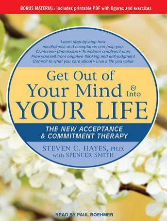 Get Out of Your Mind & Into Your Life: The New Acceptance & Commitment Therapy sample.