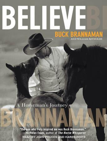 Believe: A Horseman's Journey, William Reynolds, Buck Brannaman