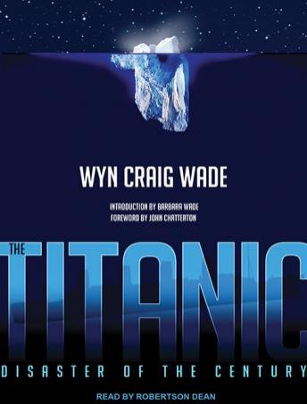 Titanic: Disaster of the Century, Wyn Craig Wade