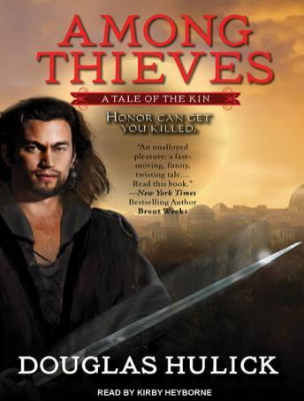Among Thieves: A Tale of the Kin, Douglas Hulick