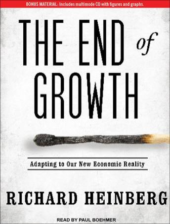 End of Growth: Adapting to Our New Economic Reality, Richard Heinberg
