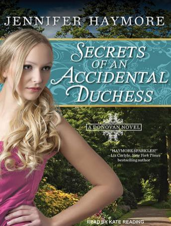 Secrets of an Accidental Duchess, Jennifer Haymore