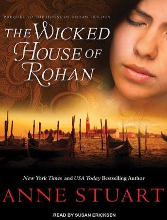 Wicked House of Rohan, Anne Stuart