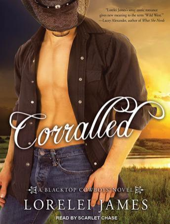 Corralled, Lorelei James