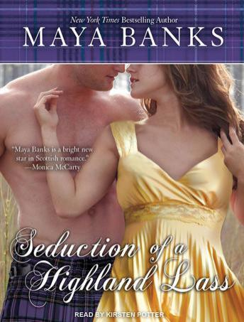 Seduction of a Highland Lass, Maya Banks