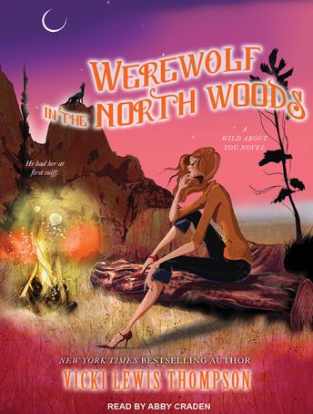 Werewolf in the North Woods, Vicki Lewis Thompson
