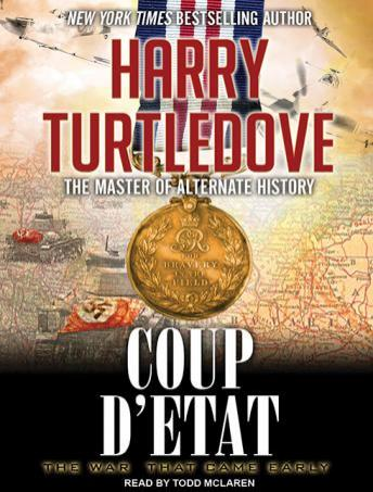 War That Came Early: Coup d'Etat, Harry Turtledove