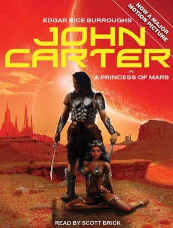John Carter in A Princess of Mars, Edgar Rice Burroughs