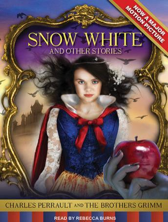 Download Snow White and Other Stories by Charles Perrault, Jacob Grimm, Wilhelm Grimm