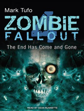 Zombie Fallout 4: The End Has Come and Gone, Mark Tufo