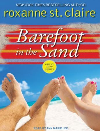 Barefoot in the Sand, Roxanne St. Claire