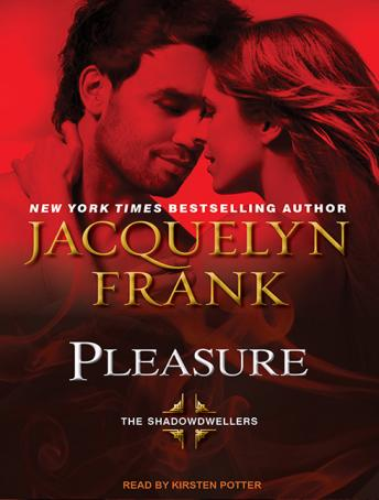 Pleasure, Jacquelyn Frank