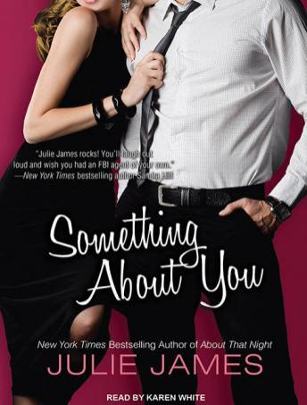 Something About You, Audio book by Julie James