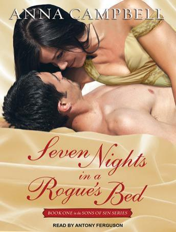 Seven Nights in a Rogue's Bed, Anna Campbell