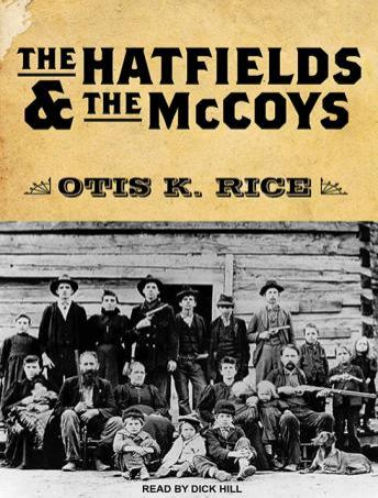 The Hatfields and The McCoys, Otis K. Rice
