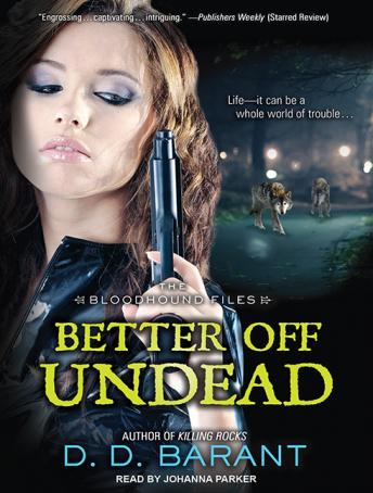 Better Off Undead, D. D. Barant
