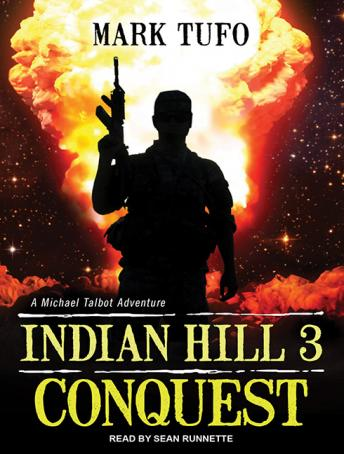 Indian Hill 3: Conquest, Mark Tufo