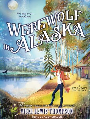 Werewolf in Alaska, Vicki Lewis Thompson
