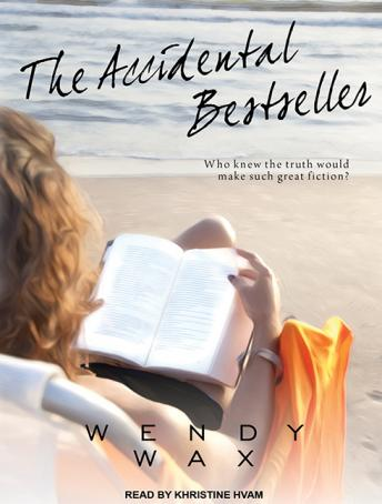 Accidental Bestseller, Wendy Wax