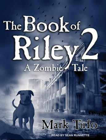 The Book of Riley 2: A Zombie Tale