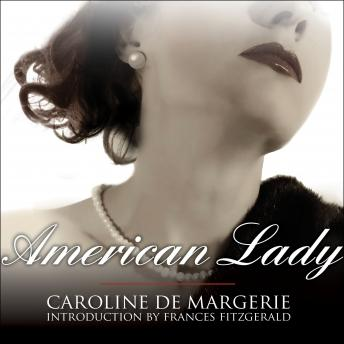 American Lady: The Life of Susan Mary Alsop, Caroline De Margerie