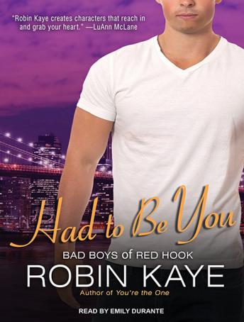 Had to Be You, Robin Kaye