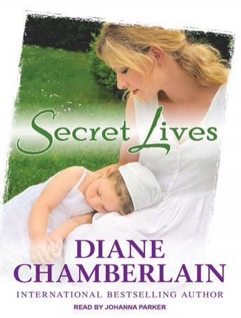 Secret Lives, Diane Chamberlain