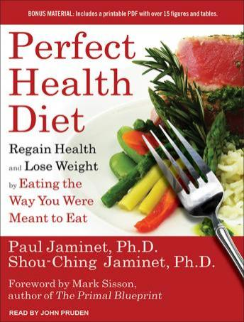 Listen to perfect health diet regain health and lose weight by listen to perfect health diet regain health and lose weight by eating the way you were meant to eat by shou ching jaminet paul jaminet at audiobooks malvernweather Image collections
