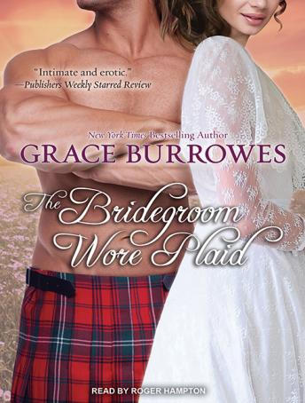 Bridegroom Wore Plaid, Grace Burrowes