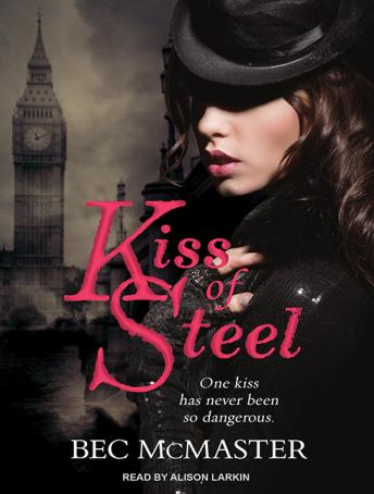Kiss of Steel, Bec McMaster