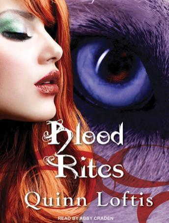Blood Rites, Quinn Loftis