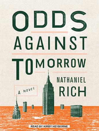 Odds Against Tomorrow, Nathaniel Rich