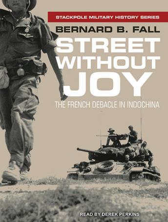 Download Street Without Joy: The French Debacle In Indochina by Bernard B. Fall
