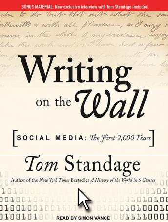 Writing on the Wall: Social Media: The First 2,000 Years, Audio book by Tom Standage